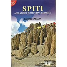 SPITI: ADVENTURES IN THE TRANS-HIMALAYA (English Edition)