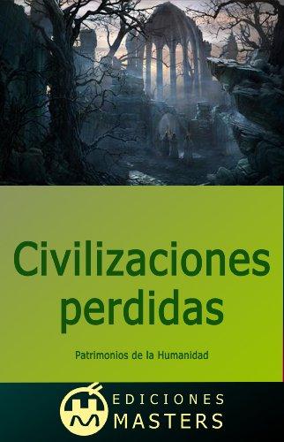 Civilizaciones perdidas (Spanish Edition)