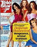 TELE STAR [No 1801] du 04/04/2011 - SAISON 7 DES DESPERATE HOUSEWIVES - POLEMIQUE /...
