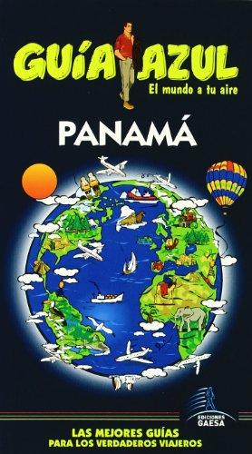 Panamá (Guia Azul-ciudades Y Paises Del Mundo)
