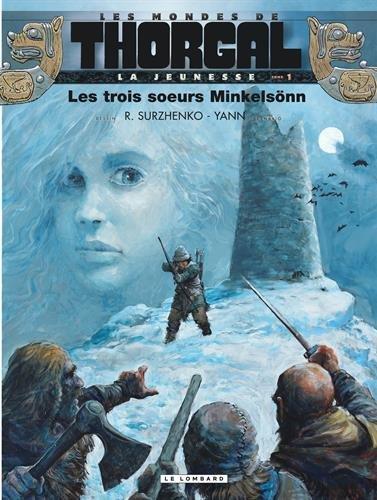 Les mondes de Thorgal : La jeunesse, Tome 1 : Les trois soeurs Minkelsönn