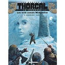 La jeunesse de Thorgal, tome 1 : Les trois soeurs Minkelsonn