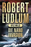 Die Nano-Invasion - Robert Ludlum