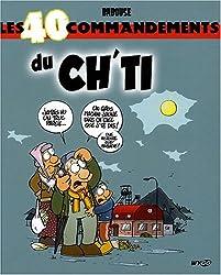 Les 40 commandements du Ch'ti
