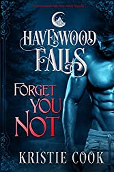 Forget You Not: (A Havenwood Falls Novella) (English Edition)