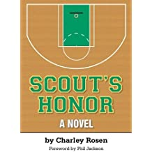 Scout's Honor (Codhill Press) by Charley Rosen (2013-03-10)