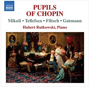 Various: Piano Music By Pupils of Chopin
