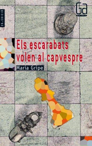 Els escarabats volen al capvespre par María Gripe
