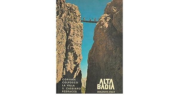 Alta Badia. Guida per l\'escursionista.: Amazon.de: FRENADEMEZ Albino ...