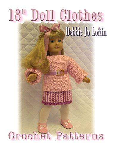 18 Inch Doll Clothes Crochet Patterns Ebook Debbie Jo Loftin
