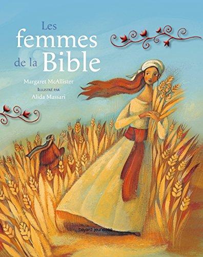 LES FEMMES DANS LA BIBLE par Margaret MacAllister