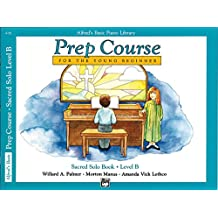 Alfred's Basic Piano Library Prep Course For the Young Beginner, Sacred Solo, Level B