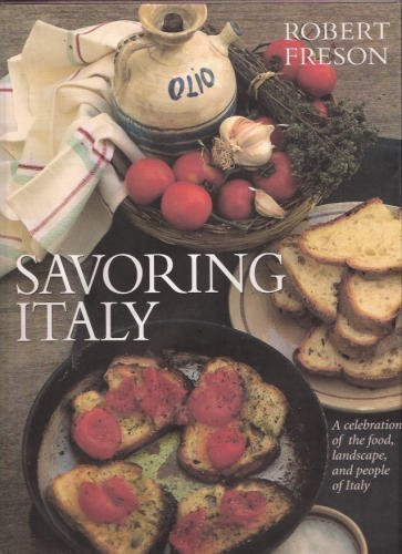 Savouring Italy by Robert Freson (1992-10-01)