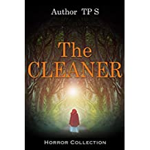 The Cleaner: Thriller & Suspense Psychological Fiction Crime Detective (Sagas Coming of Age Women's fiction Contemporary fiction Book 1) (English Edition)