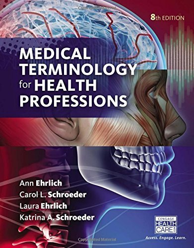 Medical Terminology for Health Professions by Laura Ehrlich (2016-01-31)