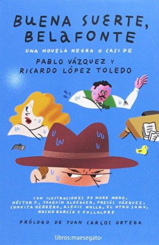 Buena Suerte, Belafonte: Una novela negra o casi