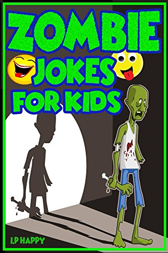 s: Funny Zombie Jokes for Children (Childrens jokes Book Book 4) (English Edition) (Kinder-halloween-witze Rätsel)