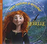 rebelle 1cd audio