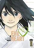 Evil heart. 3 | Taketomi, Tomo. Auteur
