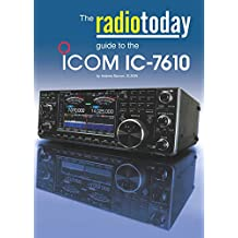 The Radio Today guide to the Icom IC-7610