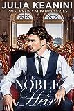 #6: The Noble Heir (Princes of Valdoria Book 1)