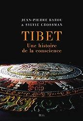 Tibet : Une histoire de la conscience