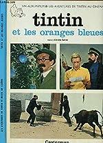 Les aventures de Tintin au cinéma, Tome 3 - Tintin et les oranges bleues : Les personnages des albums d'Hergé de Hergé