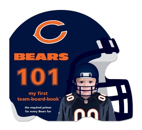Chicago Bears 101 (My First Team-Board-Book) by Brad Epstein (2010) Board book