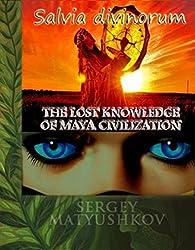 Salvia divinorum - a journey into yourself (Book I) (English Edition)