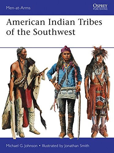 American Indian Herb (American Indian Tribes of the Southwest (Men-at-Arms, Band 488))