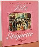 The London Ritz Book of Etiquette