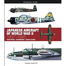 Japanese Aircraft of World War II: 1937-1945 (Technical Guides)