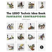 The LEGO Technic Idea Book: Fantastic Contraptions by Isogawa, Yoshihito (2010) Paperback