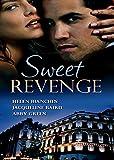 Sweet Revenge: The Martinez Marriage Revenge / The Italian Billionaire's Ruthless Revenge / The Kouros Marriage Revenge (Mills & Boon M&B)