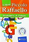 Nuovo dizionario italiano 'piccolo raffaello'. Con CD-ROM