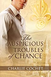 The Auspicious Troubles of Chance (The Auspicious Troubles of Love Book 1) (English Edition)