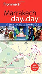 Frommer's Marrakech Day by Day (Frommer's Day by Day - Pocket) by Kerry Christiani (2010-03-16)