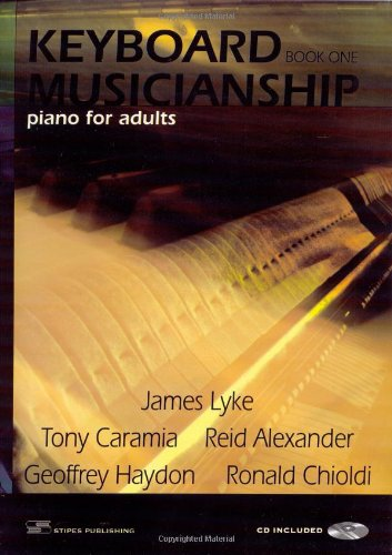 Keyboard Musicianship: Piano for Adults Book One
