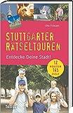 Stuttgarter Rätseltouren: Entdecke Deine Stadt!
