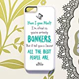 Olive & Maybelle Alice in Wonderland secret BONKERS disney Mad hatter movie quote Phone Case Cover For iPhone 5 5S & SE - in WHITE