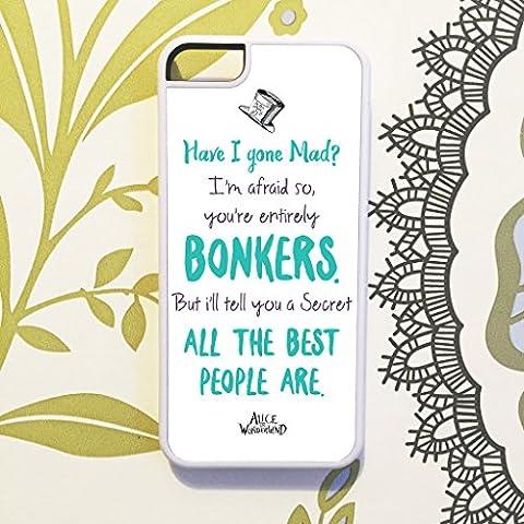 Olive & Maybelle Alice im Wunderland Secret Bonkers Disney Mad Hatter Film Zitat Handy Schutzhülle für iPhone 6& 6S (11,9cm)–in weiß