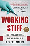 Image de Working Stiff: Two Years, 262 Bodies, and the Making of a Medical Examiner (English Editio
