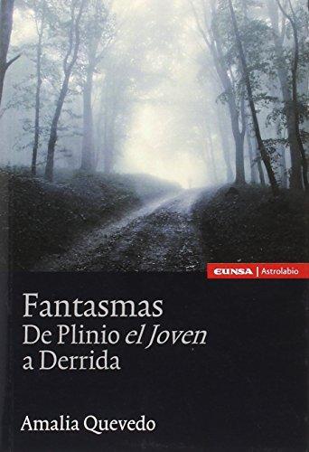 Fantasmas: de Plinio el Joven a Derrida