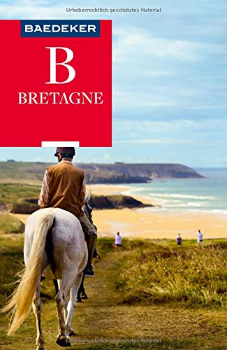 Baedeker Reiseführer Bretagne: mit praktischer Karte EASY ZIP