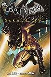 Batman: Arkham City: Bd. 1