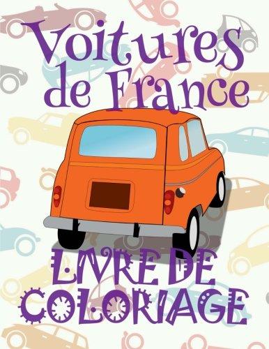Voitures  de France  Livres de Coloriage par Kids Creative France