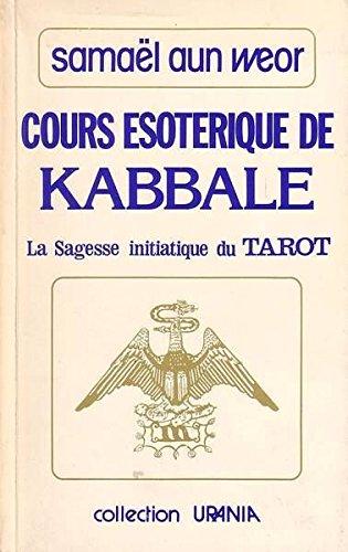 Cours ésotérique de Kabbale - La sagesse initiatique du Tarot