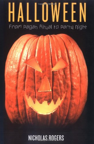 Halloween: From Pagan Ritual to Party - Halloween-traditionen Uk