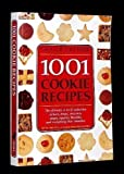 1001 Cookie Recipes The Ultimate A-To-Z Collection of Bars, Drops, Crescents, Snaps, Squares, Biscuits, and Everything That Crumbles by Greg R Gillespie (1995-05-04)