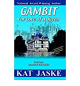 By Jaske, Kat [ [ Gambit for Love of a Queen: Book Two of the Series by Honor Bound ] ] Feb-2006[ Paperback ]